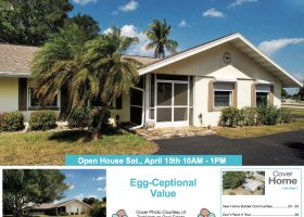 Easter Weekend Open House Saturday 10-1pm…..Egg-Ceptional Value, under $100 per SQ FT